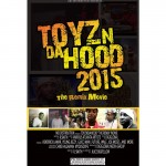 [Movie] ToyzndaHood Remix &Soundtrack: Kendrick Lamar,Drake,Jeezy,French Montana,2Chainz