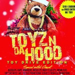[Los Angeles] 6th Annual Toyz N Da Hood Part.II  [TOY SUPPORT]