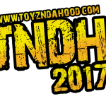 WELCOME BACK! TOYZNDAHOOD 2017!