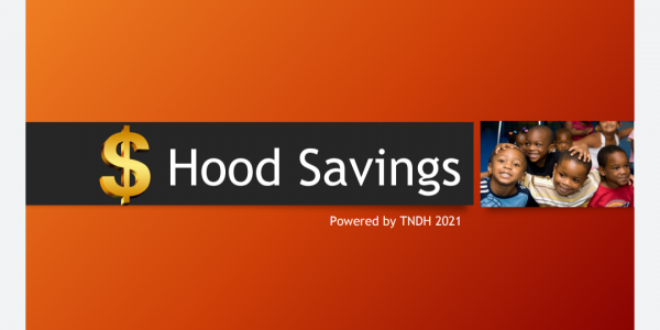 "TNDH2021 NEIGHBOR ""HOOD SAVINGS"" [Financial Literacy Program]"